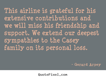 How to make poster quotes about friendship - This airline is grateful for his extensive..