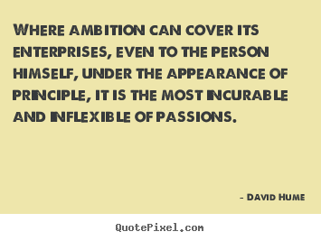 How to design picture quotes about inspirational - Where ambition can cover its enterprises,..