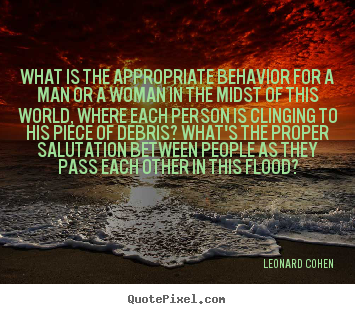 Love quotes - What is the appropriate behavior for a man or a woman in..