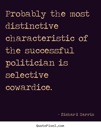 Richard Harris picture quotes - Probably the most distinctive characteristic of the successful.. - Success quotes