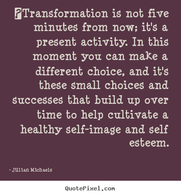 ‎transformation is not five minutes from.. Jillian Michaels greatest success quotes